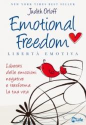 Emotional Freedom - Libertà Emotiva  Judith Orloff   MyLife Edizioni