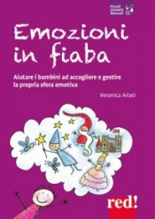 Emozioni in Fiaba  Veronica Arlati   Red Edizioni