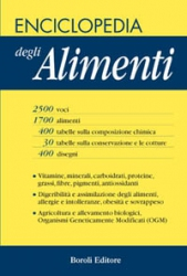 Enciclopedia degli Alimenti  Autori Vari   Boroli Editore