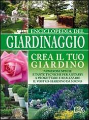 enciclopedia del giardinaggio di autori vari sconto 30