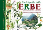 Enciclopedia delle erbe  Autori Vari   Edizioni Del Baldo