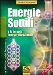 Energie Sottili e la Terapia Energo-Vibrazionale  Roberto Zamperini   Macro Edizioni
