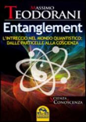 Entanglement  Massimo Teodorani   Macro Edizioni