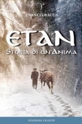 ETAN - Storia di un Anima  Franco Racca   Stazione Celeste Edizioni