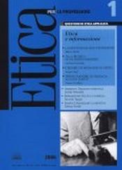 Etica per le Professioni. ETICA E INFORMAZIONE  Etica per le Professioni Rivista   Fondazione Lanza