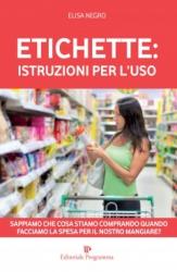 Etichette: Istruzioni per l'Uso  Elisa Negro   Editoriale Programma