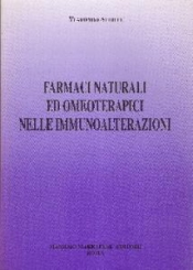 Farmaci naturali ed omeoterapici nelle immunoalterazioni  Vladimiro Achilli   Marrapese Editore