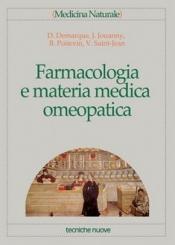Farmacologia e materia medica omeopatica  Denis Demarque Jacques Jouanny Bernard Poitevin Tecniche Nuove