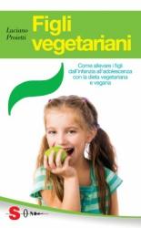 Figli vegetariani  Luciano Proietti   Sonda Edizioni