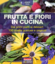 Frutta e fiori in cucina  Antonio Zucco   Terra Nuova Edizioni