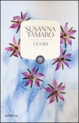 Fuori  Susanna Tamaro   Bompiani