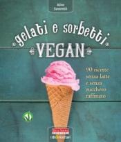 Gelati e sorbetti vegan  Alice Savorelli   Terra Nuova Edizioni