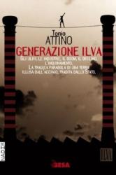 Generazione Ilva  Tonio Attino   Besa Editrice