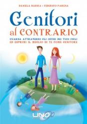 Genitori al Contrario  Daniela Barra Federico Parena  Uno Editori