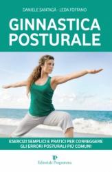Ginnastica Posturale  Daniele Santagà Leda Foffano  Editoriale Programma