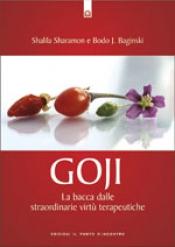 Goji  Shalila Sharamon Bodo J. Baginski  Edizioni il Punto d'Incontro