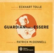 Guardiani dell'Essere  Eckhart Tolle Patrick McDonnell  L'Età dell'Acquario Edizioni