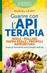 Guarire con l'Apiterapia  Muriel Levet   Macro Edizioni