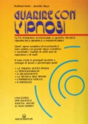 Guarire con l'Ipnosi  Hellmut W.A. Karle Jennifer H. Boys  Edizioni Mediterranee