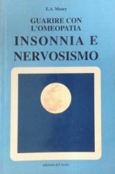 Guarire con l'omeopatia - Insonnia e nervosismo  E. A. Maury   Edizioni Del Riccio