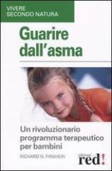 Guarire dell'asma  Firshein Richard N.   Red Edizioni