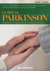 Guida al Parkinson  Barbara Asprea Maria Grazia Briguglio Sofia Fortuna Tecniche Nuove
