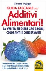 Guida Tascabile agli Additivi Alimentari (Copertina rovinata)  Corinne Gouget   Macro Edizioni