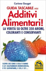 Guida Tascabile agli Additivi Alimentari  Corinne Gouget   Macro Edizioni