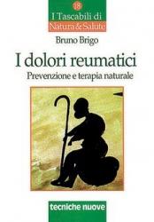 I dolori reumatici  Bruno Brigo   Tecniche Nuove