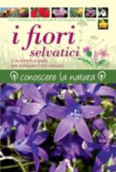 I fiori selvatici  Neil Fletcher   IdeaLibri