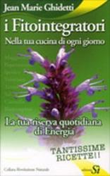 I Fitointegratori  Jean Marie Ghidetti   Edizioni Sì
