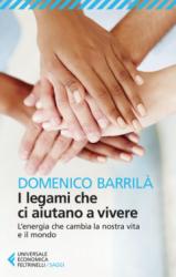 I legami che ci aiutano a vivere  Domenico Barrilà   Feltrinelli