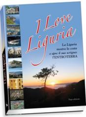 I love Liguria  Autori Vari   Erga Edizioni