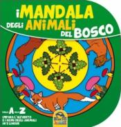 I Mandala degli Animali del Bosco (7-9 anni)  Autori Vari   Macro Junior