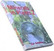 I Minerali Delle Piante - 2° vol.  Jan Scholten   Stichting Alonissos