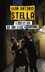 I Misteri di via dell'Amorino  Gian Antonio Stella   Rizzoli
