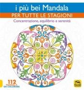 I Più bei Mandala per Tutte le Stagioni  Autori Vari   Macro Edizioni