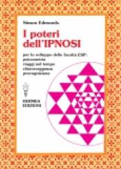 I Poteri dell'Ipnosi  Simon Edmunds   Hermes Edizioni