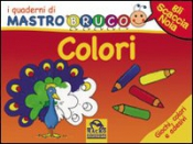 I Quaderni di MastroBruco - COLORI (Copertina rovinata)  Simona Komossa   Macro Junior