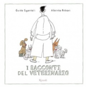 I racconti del veterinario  Guido Sgardoli Alberto Rebori  Rizzoli