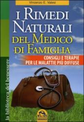 I Rimedi Naturali del Medico di Famiglia (Copertina rovinata)  Vincenzo Valesi   Macro Edizioni