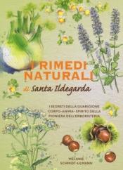 I rimedi naturali di Santa Ildegarda  Melanie Schmidt-Ullmann   Armenia