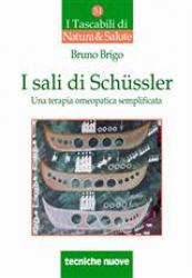 I sali di Schüssler  Bruno Brigo   Tecniche Nuove