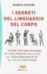 I segreti del linguaggio del corpo  Marco Pacori   Sperling & Kupfer