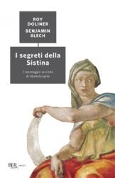 I segreti della Sistina  Benjamin Blech Roy Doliner  Rizzoli