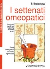 I Settenati Omeopatici  Benoytosh Bhattacharyya   Edizioni Mediterranee