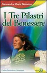 I tre pilastri del benessere  Alessandra Moro Buronzo   Edizioni Sì
