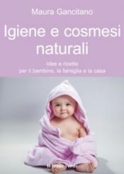 Igiene e cosmesi naturale  Maura Gancitano   Il Leone Verde