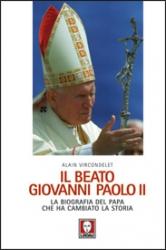 Il beato Giovanni Paolo II  Alain Vircondelet   Lindau