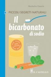 Il bicarbonato di sodio  Nathalie Cousin   Il Castello Editore
